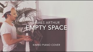 James Arthur - Empty Space (Piano Cover + Sheets)