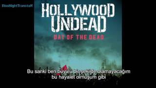 Hollywood Undead- Day Of The Dead Türkçe Altyazılı [Turkish Sub]