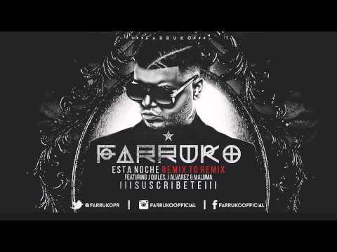 Farruko Ft J Quiles & J Alvarez -Maluma Esta Noche