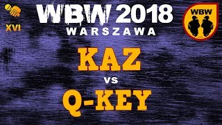 bitwa KAZ vs Q-KEY # WBW 2018 Warszawa (1/4) # freestyle battle