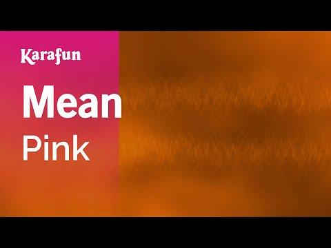 Karaoke Mean - Pink *