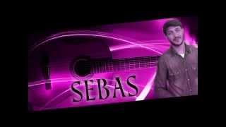 SEBAS !!! A CONTRACORRIENTE
