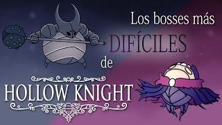 Los bosses MÁS DIFÍCILES de Hollow Knight