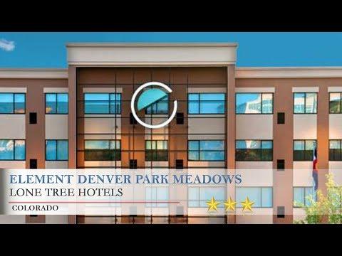 Element Denver Park Meadows - Lone Tree Hotels, Colorado