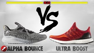 Adidas Alpha Bounce vs Adidas Ultra Boost!