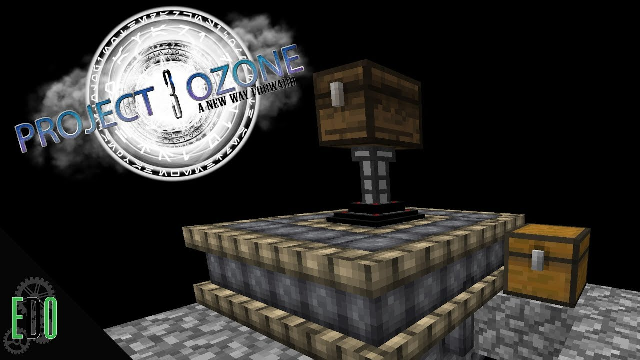 Project Ozone 3 :: Ep 11 :: Ember Bore!!!