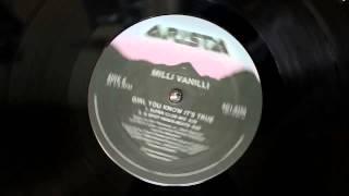 """Milli Vanilli - Girl You Know Its True (12"""" Inch Super Club Mix)"""