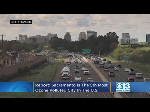 American Lung Association Ranks Sacramento 5th In Most Ozone-Polluted Cities Report