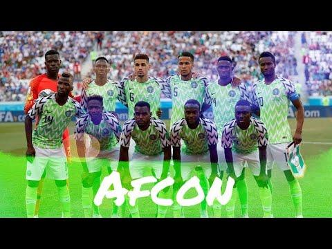 AFCON 2019 Promo • Super Eagles Of Nigeria • 🇳🇬 🦅🦅