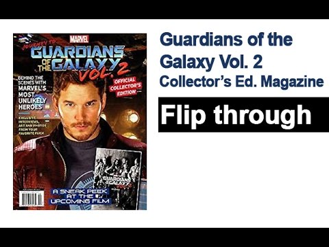Guardians of the Galaxy Vol 2 Magazine Flip Through Behind the Scenes