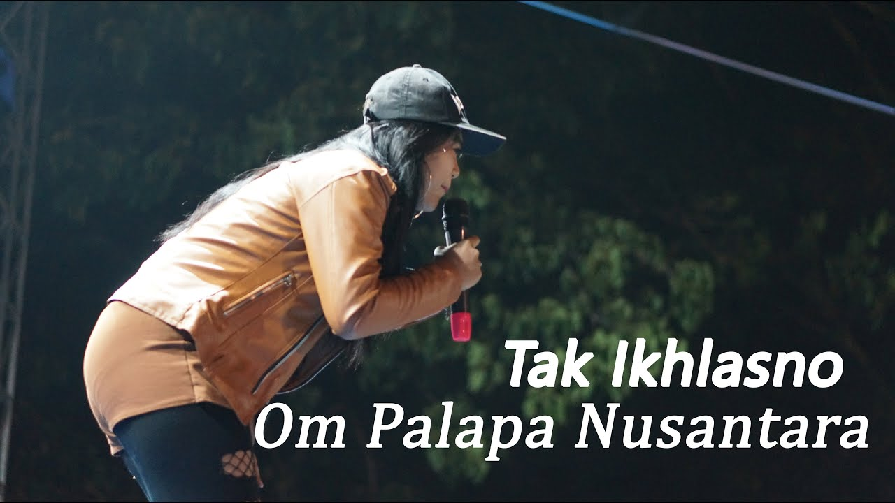 Tak Ikhlasno Salsa Kirana OM PAlapa Nusantara Blitar Expo