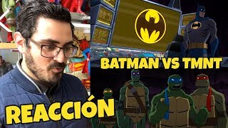 BATMAN VS TEENAGE MUTANT NINJA TURTLES | Trailer #1 Reacción