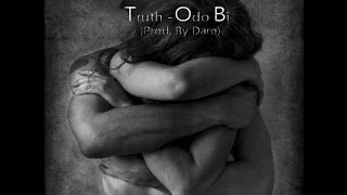 Truth - Odo Bi (Audio + lyrics)