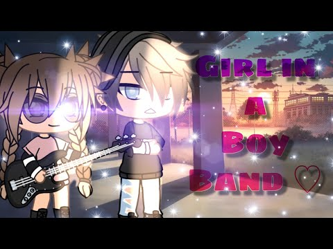 Girl In a Boy Band ♡   Gacha Life Mini Movie   GLMM