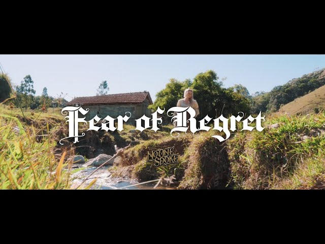 NO ONE SPOKE - Fear of Regret (OFFICIAL VIDEO)