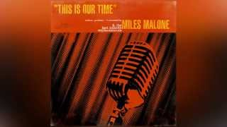 Miles Malone - This is Our Time [HQ]