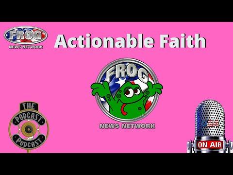 Actionable Faith