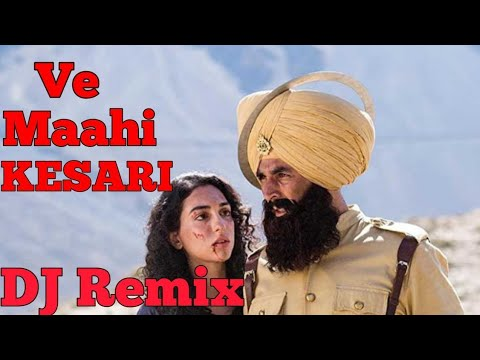 Kesari. ... Oo Maahi Ve, Maahi Main Tere Piche Piche Chalna Remix Song 2019