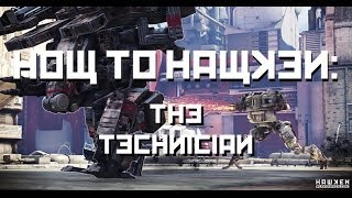 How To Hawken: The Technician