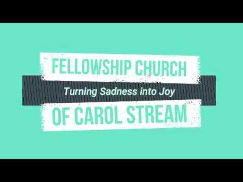 Fellowship Church of Carol Stream – Your Local Church