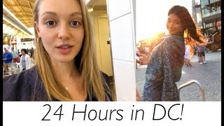 24HRS in DC // with Danielle Herrington //