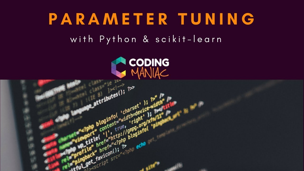 Machine Learning Tutorial - Parameter Tuning with Python and scikit-learn