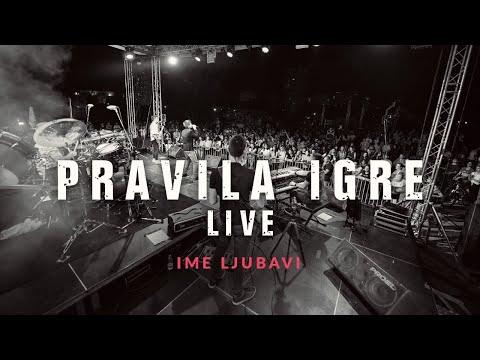 Pravila Igre - Ime ljubavi LIVE (Velika Gorica - Kako nam stvari stoje tour 2018.)