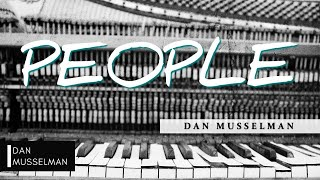 PEOPLE | Hillsong United Piano Covers by Dan Musselman