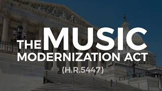The Music Modernization Act: Will You Get Paid Your Royalties?
