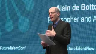 Future Talent Conference 2015: Full Presentation Alain de Botton