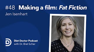 Diet Doctor Podcast #48 — Jen Isenhart