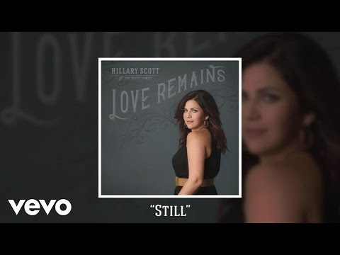 Hillary Scott & The Scott Family - Still (Audio)
