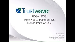 PiOSoned POS - A Case Study in iOS based Mobile Point-of-Sale gone wrong - Mike Park
