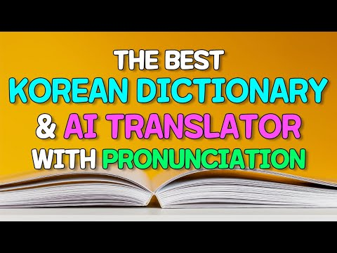 the Best Korean dictionary and AI translator with pronunciation
