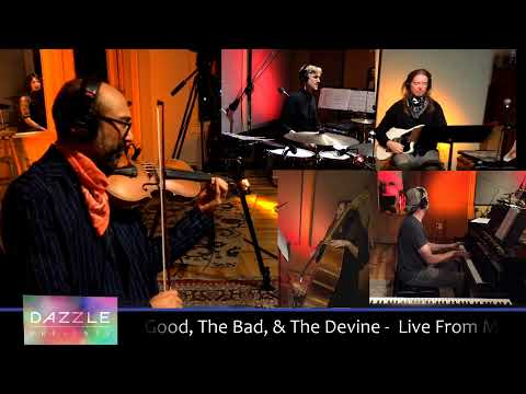 Dazzle Presents - The Good, the Bad, & the Devine
