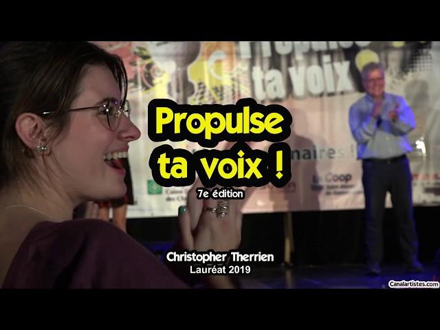 Christopher Therrien - Lauréat 2019 - Propulse ta voix