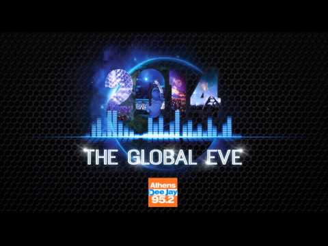THE GLOBAL EVE PARTY - Πρωτοχρονιά 2014 ATHENS RADIO DJ SPOT