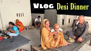 Desi Dinner With Family Quality Time | Basant Jangra Vlogs With New Twist Desi Dinner