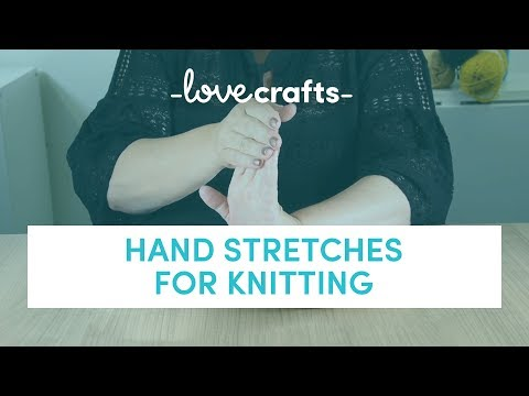 How to Knit - Hand Stretches for Knitting   LoveKnitting
