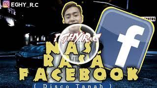 Nasi Rasa Facebook - Eghy R.c ( Funky Night Remix ) Disco tanah 2019