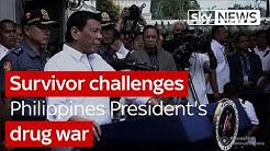 Survivor challenges Philippines President's drug war