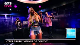 "Hyper Crush Performs ""Visions of Coleco"" on AXS Live"
