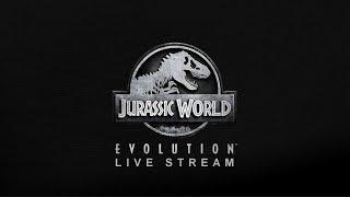 Jurassic World Evolution - Live Stream