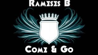 Ramese B - Come & Go (ft. Charlotte Haining)