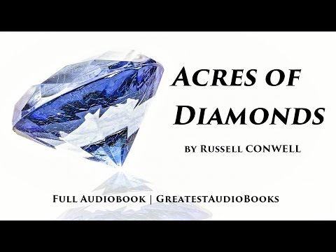 ACRES OF DIAMONDS by Russell Conwell - FULL AUDIOBOOK - GREATESTAUDIOBOOKS | Success | Business
