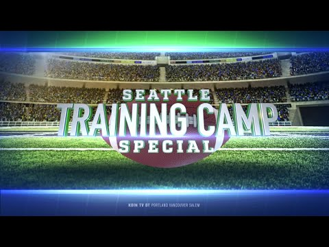Seattle Seahawks Training Camp Special