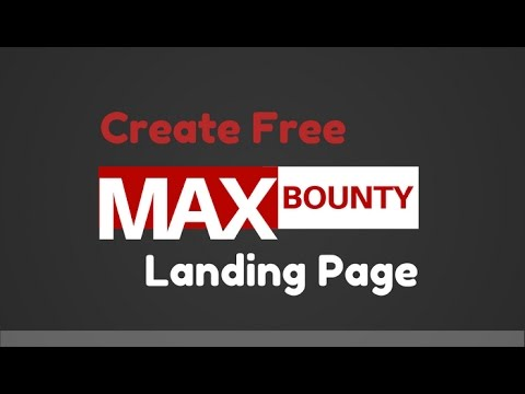 Create Free MaxBounty Campaign Landing Page