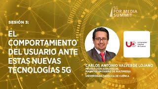 Sesión 3: El Comportamiento del usuario ante estas nuevas Tecnologías 5G