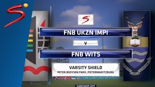 Varsity Shield Round 1: University of KwaZulu-Natal vs Wits University