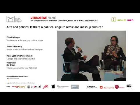 Verbotene Filme 19: Arts and Politics – A Political Edge to Remix and Mashup Culture?